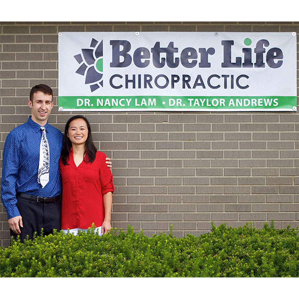 Drs. Nancy Lam and Taylor Andrews, Better Life Chiropractic, Lafayette, IN